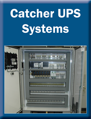 Catcher UPS Systems
